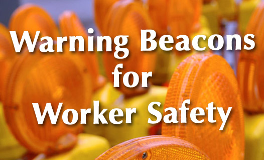 Warning Beacons for Worker Safety